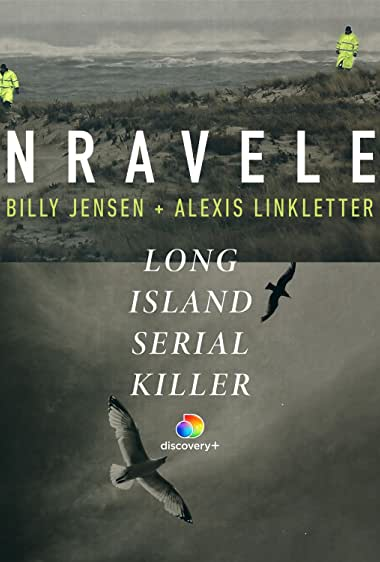Watch Unraveled: The Long Island Serial Killer Online