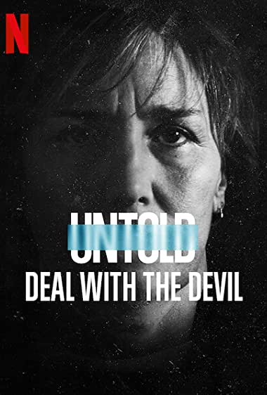 Watch Untold: Deal with the Devil Online