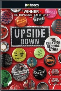 Watch Upside Down: The Creation Records Story Online