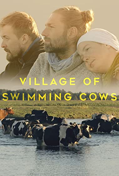 Watch Village of Swimming Cows Online