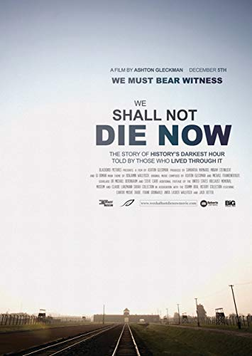 Watch We Shall Not Die Now Online