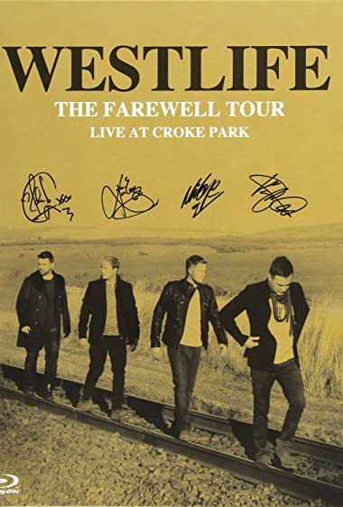 Watch Westlife: The Farewell Tour Live at Croke Park Online