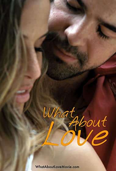 Watch What About Love Online