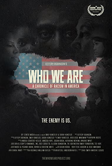 Watch Who We Are: A Chronicle of Racism in America Online