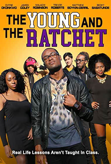 Watch Young and the Ratchet Online